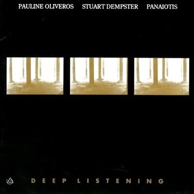 pauline_oliveros_deep_listening